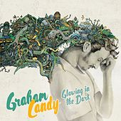 Glowing in the Dark (MDZN Single Mix) von Graham Candy