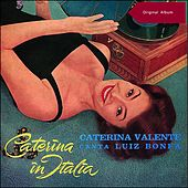 Caterina in Italia (Original Album) de Caterina Valente