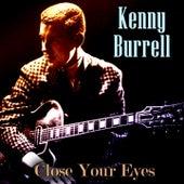 Close Your Eyes von Kenny Burrell