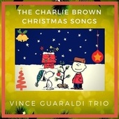The Charlie Brown Christmas Songs by Vince Guaraldi
