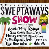 The Sweptaways Show by Various Artists