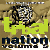 Tribal Nation 5 by Various Artists