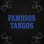 Tangos Célebres by Various Artists