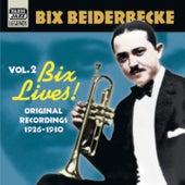 Vol. 2: Bix Lives! de Bix Beiderbecke