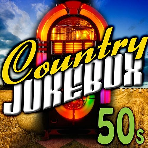 Country Jukebox - The 50's by Various Artists