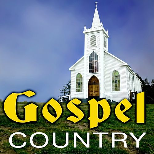 Gospel Country by Various Artists