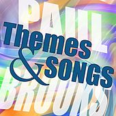 Themes and Songs von Paul Brooks