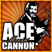 Movin' by Ace Cannon