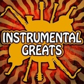 Instrumental Greats by Various Artists