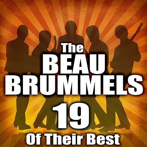 19 Of Their Best by The Beau Brummels