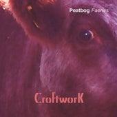 Croftwork by Peatbog Faeries
