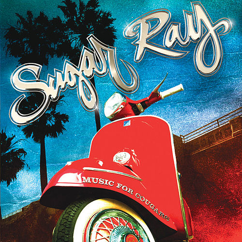 Music For Cougars by Sugar Ray