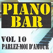 Piano bar volume 10 - parlez moi d'amour by Jean Paques