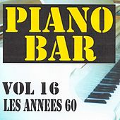Piano bar volume 16 - les annees 60 by Jean Paques