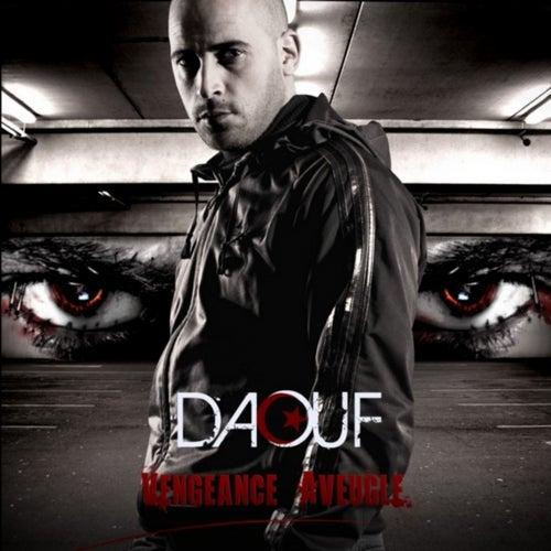 Vengeance aveugle de Daouf