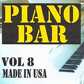 Piano bar volume 8 - made in usa by Jean Paques