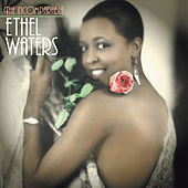 The Incomparable Ethel Waters by Ethel Waters