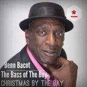 Christmas by the Bay de Benn Bacot