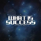 What Is Success (Background Music) von Fearless Motivation Instrumentals