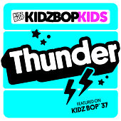 Thunder by KIDZ BOP Kids