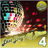 Last Days of Disco, Vol. 4 - 17 Disco House Burner by Various Artists