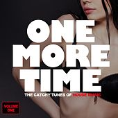 One More Time - The Catchy Tunes Of House Music by Various Artists
