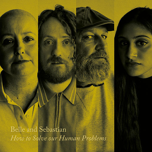 How to Solve Our Human Problems (Part 2) by Belle and Sebastian