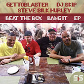 Beat The Box / Bang It by Gettoblaster