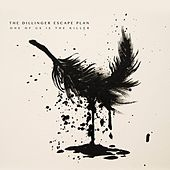 One of Us Is the Killer di The Dillinger Escape Plan
