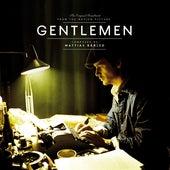 Gentlemen (Original Motion Picture Soundtrack) by Mattias Bärjed