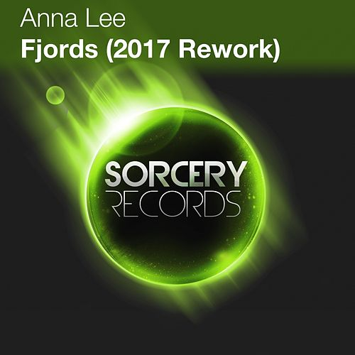 Fjords (2017 Rework) by Anna Lee