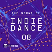 The Sound Of Indie Dance, Vol. 08 - EP by Various Artists