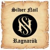 Ragnarok by Silver Nail