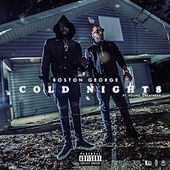 Cold Nights (feat. Young Greatness) von Boston George (B-3)