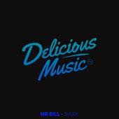 Sway by Mr Bill