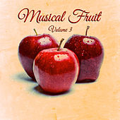 Musical Fruit Vol. 3 2017 by Various Artists