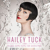 Please Come Home for Christmas by Hailey Tuck