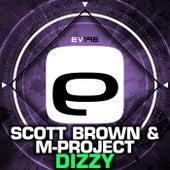 Dizzy by Scott Brown