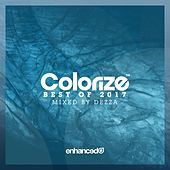 Colorize - Best Of 2017, Mixed By Dezza - EP by Various Artists