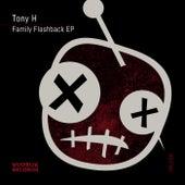Family Flashback - Single by Tony-H