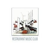 Restaurant Music Club by Restaurant Music Songs