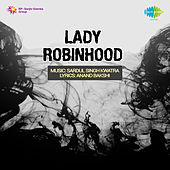 Lady Robinhood (Original Motion Picture Soundtrack) by Various Artists