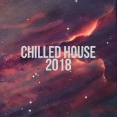 Chilled House 2018 de Various Artists