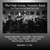 The High Energy Acoustics Band: First Take (Live at Steel Pier Cafe) by The High Energy Acoustics Band