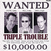 Triple Trouble by Tommy Castro