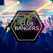 Club Bangers von Various Artists