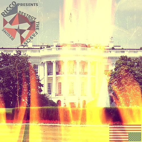 Destroy the Fascist Regime by Ricco