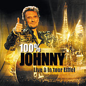 100 % Johnny - Live à la tour Eiffel von Various Artists
