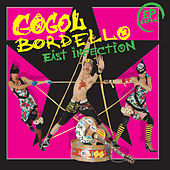 East Infection de Gogol Bordello