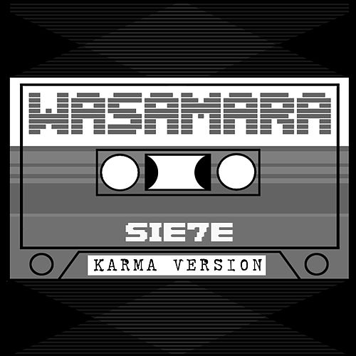 Wasamara (What's the Matter) (Karma Remix) by Sie7e